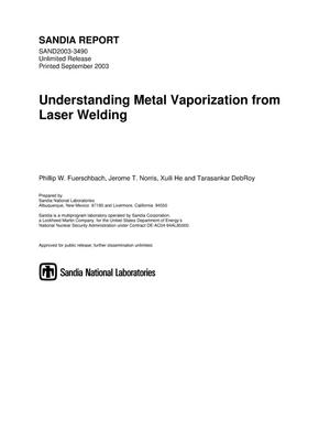 Primary view of object titled 'Understanding metal vaporizaiton from laser welding.'.