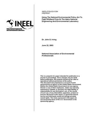Primary view of object titled 'Using the National Environmental Policy Act to Fight Wildland Fires on the Idaho National Engineering and Environmental Laboratory'.