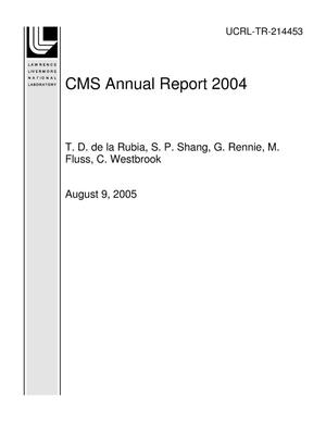 Primary view of object titled 'CMS Annual Report 2004'.