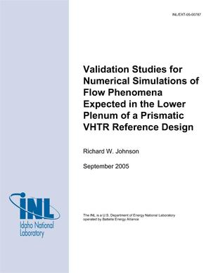 Primary view of object titled 'Validation Studies for Numerical Simulations of Flow Phenomena Expected in the Lower Plenum of a Prismatic VHTR Reference Design'.