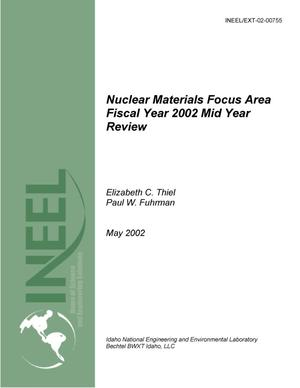 Primary view of object titled 'Nuclear Materials Focus Area Fiscal Year 2002 Mid Year Review'.