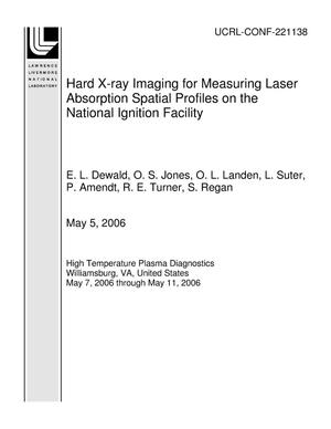 Primary view of object titled 'Hard X-ray Imaging for Measuring Laser Absorption Spatial Profiles on the National Ignition Facility'.