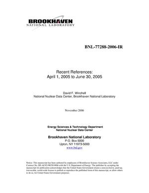 Primary view of object titled 'RECENT REFERENCES: APRIL 1, 2005 TO JUNE 30, 2005'.