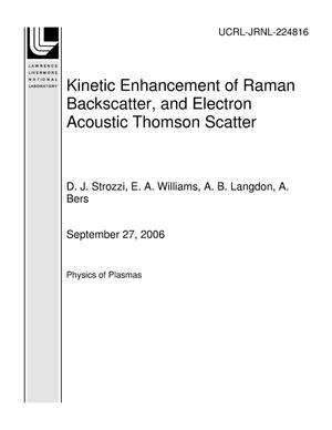 Primary view of object titled 'Kinetic Enhancement of Raman Backscatter, and Electron Acoustic Thomson Scatter'.