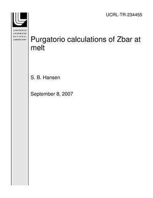 Primary view of object titled 'Purgatorio calculations of Zbar at melt'.