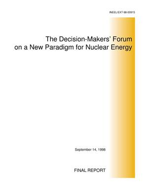 Primary view of object titled 'The Decision-Makers Forum on a new Paradigm for Nuclear Energy, Final Report'.