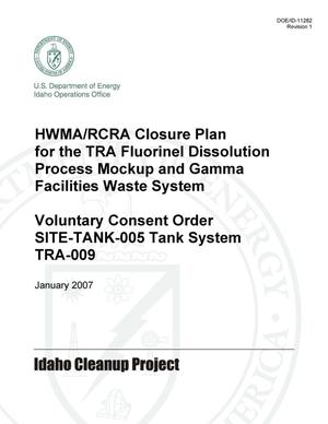 Primary view of object titled 'HWMA/RCRA Closure Plan for the TRA Fluorinel Dissolution Process Mockup and Gamma Facilities Waste System'.