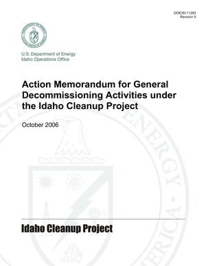Primary view of object titled 'Action Memorandum for General Decommissioning Activities under the Idaho Cleanup Project'.