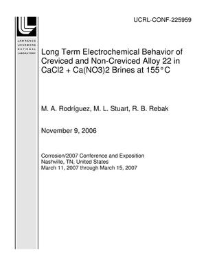 Primary view of object titled 'Long Term Electrochemical Behavior of Creviced and Non-Creviced Alloy 22 in CaCl2 + Ca(NO3)2 Brines at 155?C'.