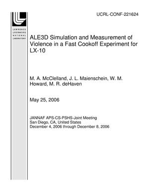 Primary view of object titled 'ALE3D Simulation and Measurement of Violence in a Fast Cookoff Experiment for LX-10'.
