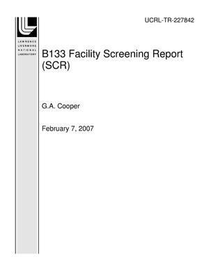 Primary view of object titled 'B133 Facility Screening Report (SCR)'.