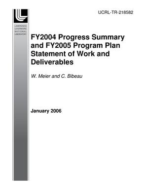 Primary view of object titled 'FY2004 Progress Summary and FY2005 Program Plan Statement of Work and Deliverables'.