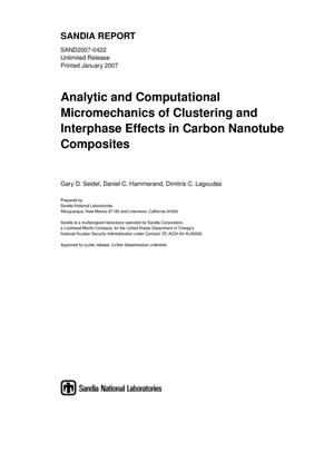 Primary view of object titled 'Analytic and computational micromechanics of clustering and interphase effects in carbon nanotube composites.'.