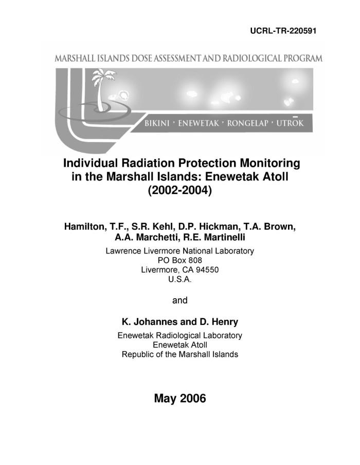 Individual Radiation Protection Monitoring in the Marshall Islands:  Enewetak Atoll (2002-2004)