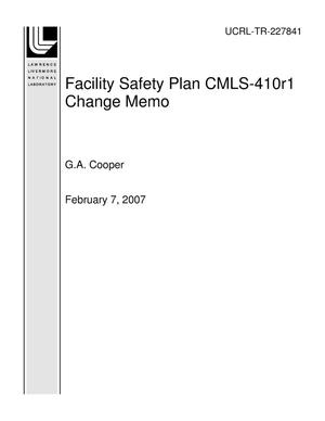 Primary view of object titled 'Facility Safety Plan CMLS-410r1 Change Memo'.