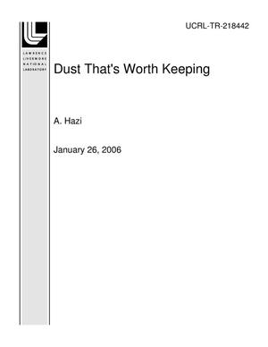 Primary view of object titled 'Dust That's Worth Keeping'.