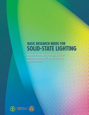 Primary view of object titled 'Basic Research Needs for Solid-State Lighting. Report of the Basic Energy Sciences Workshop on Solid-State Lighting, May 22-24, 2006'.