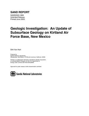 Primary view of object titled 'Geologic investigation :an update of subsurface geology on Kirtland Air Force Base, New Mexico.'.