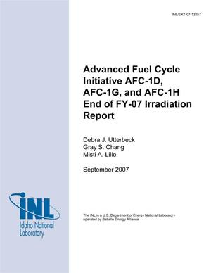 Primary view of object titled 'Advanced Fuel Cycle Initiative AFC-1D, AFC-1G, and AFC-1H End of FY-07 Irradiation Report'.