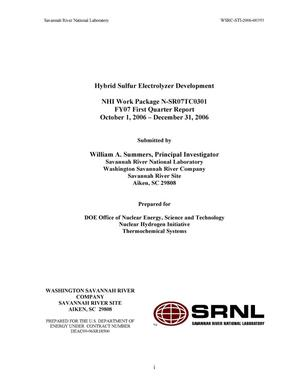 Primary view of object titled 'HYBRID SULFUR ELECTROLYZER DEVELOPMENT, NHI WORK PACKAGE N-SR07TC0301, FY07 FIRST QUARTER REPORT'.