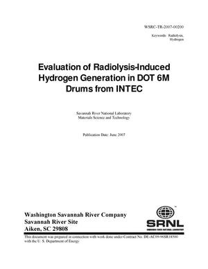 Primary view of object titled 'EVALUATION OF RADIOLYSIS INDUCED HYDROGEN GENERATION IN DOT 6M DRUMS FROM INTEC'.