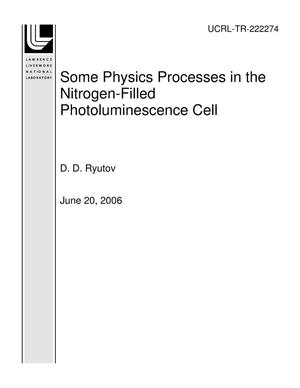 Primary view of object titled 'Some Physics Processes in the Nitrogen-Filled Photoluminescence Cell'.