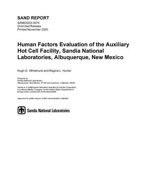 Primary view of object titled 'Human factors evaluation of the Auxiliary Hot Cell Facility, Sandia National Laboratories, Albuquerque, New Mexico.'.
