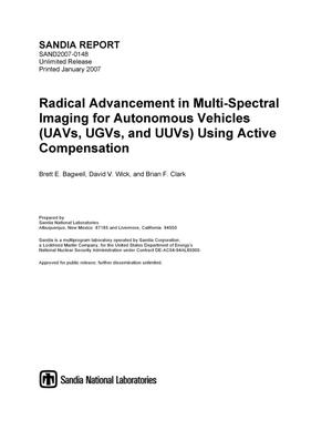 Primary view of Radical advancement in multi-spectral imaging for autonomous vehicles (UAVs, UGVs, and UUVs) using active compensation.