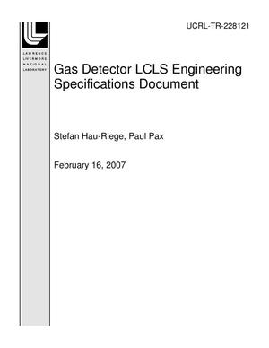 Primary view of object titled 'Gas Detector LCLS Engineering Specifications Document'.