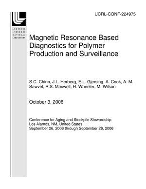 Primary view of object titled 'Magnetic Resonance Based Diagnostics for Polymer Production and Surveillance'.