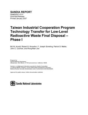 Primary view of object titled 'Taiwan industrial cooperation program technology transfer for low-level radioactive waste final disposal - phase I.'.