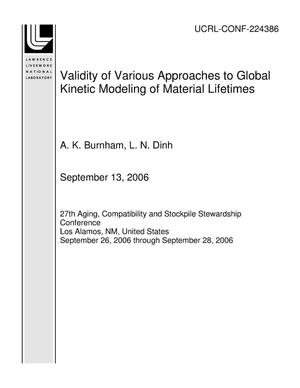 Primary view of object titled 'Validity of Various Approaches to Global Kinetic Modeling of Material Lifetimes'.