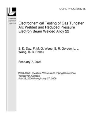 Primary view of object titled 'Electrochemical Testing of Gas Tungsten Arc Welded and Reduced Pressure Electron Beam Welded Alloy 22'.