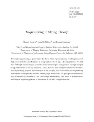 Primary view of object titled 'Sequestering in String Theory'.