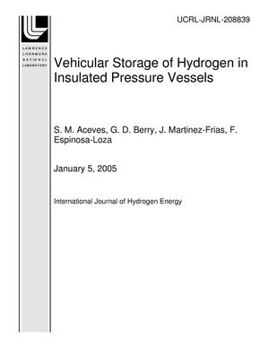Primary view of object titled 'Vehicular Storage of Hydrogen in Insulated Pressure Vessels'.
