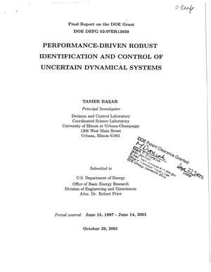 Primary view of object titled 'Performance-Driven Robust Identification and Control of Uncertain Dynamical Systems'.