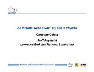 Primary view of object titled 'An Informal Case Study: My Life in Physics'.