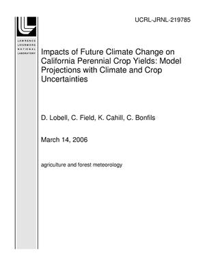 Primary view of object titled 'Impacts of Future Climate Change on California Perennial Crop Yields: Model Projections with Climate and Crop Uncertainties'.