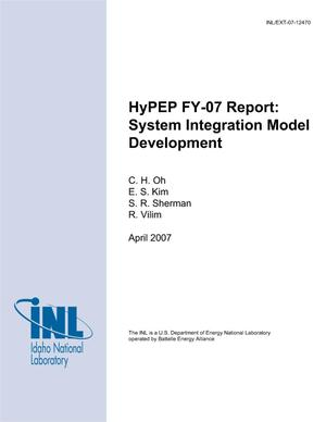 Primary view of object titled 'HyPEP FY-07 Report: System Integration Model Development'.