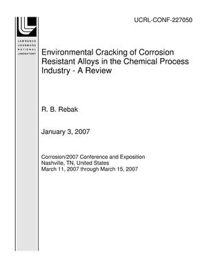 Primary view of object titled 'Environmental Cracking of Corrosion Resistant Alloys in the Chemical Process Industry - A Review'.