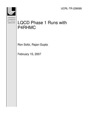 Primary view of object titled 'LQCD Phase 1 Runs with P4RHMC'.