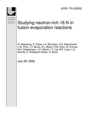 Primary view of object titled 'Studying neutron-rich 18 N in fusion-evaporation reactions'.