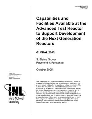 Primary view of object titled 'Capabilities and Facilities Available at the Advanced Test Reactor to Support Development of the Next Generation Reactors'.