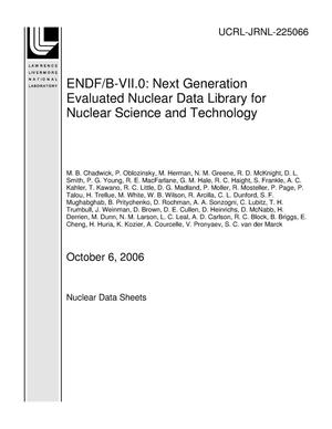 Primary view of object titled 'ENDF/B-VII.0: Next Generation Evaluated Nuclear Data Library for Nuclear Science and Technology'.