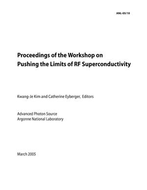 Primary view of object titled 'Proc. of the workshop on pushing the limits of RF superconductivity.'.