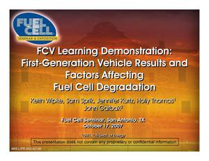Primary view of object titled 'FCV Learning Demonstration: First-Generation Vehicle Results and Factors Affecting Fuel Cell Degradation (Presentation)'.