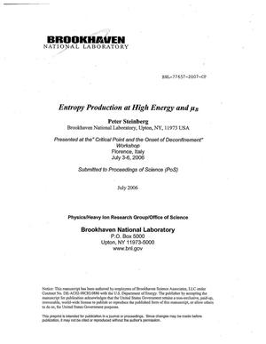 Primary view of object titled 'ENTROPY PRODUCTION AT HIGH ENERGY AND mu B.'.