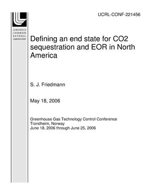 Primary view of object titled 'Defining an end state for CO2 sequestration and EOR in North America'.