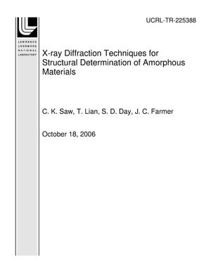 Primary view of object titled 'X-ray Diffraction Techniques for Structural Determination of Amorphous Materials'.