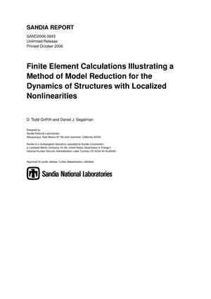Primary view of object titled 'Finite element calculations illustrating a method of model reduction for the dynamics of structures with localized nonlinearities.'.